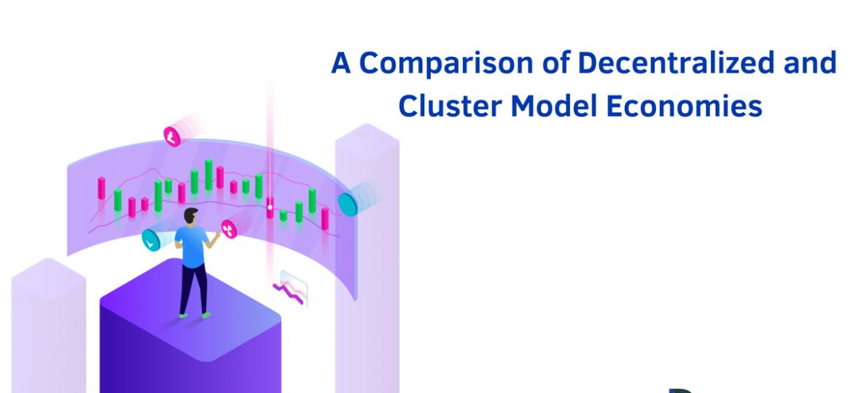 A Comparison of Decentralized and Cluster Model Economies