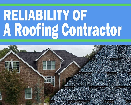 TESTING THE RELIABILITY OF A ROOF CONTRACTOR