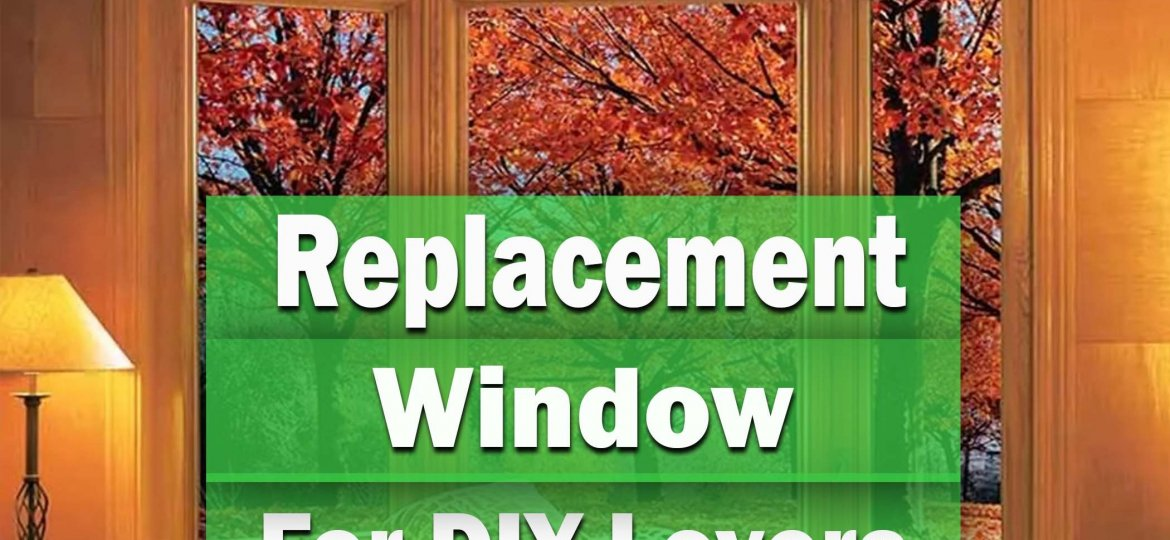 cropped-Replacement-Windows-Installations-For-DIY-Lovers.jpg