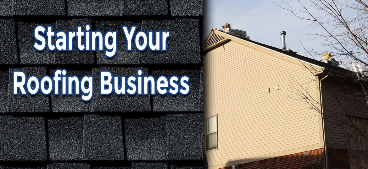 cropped-Starting-Your-Business-as-A-Roofing-Contractor.jpg